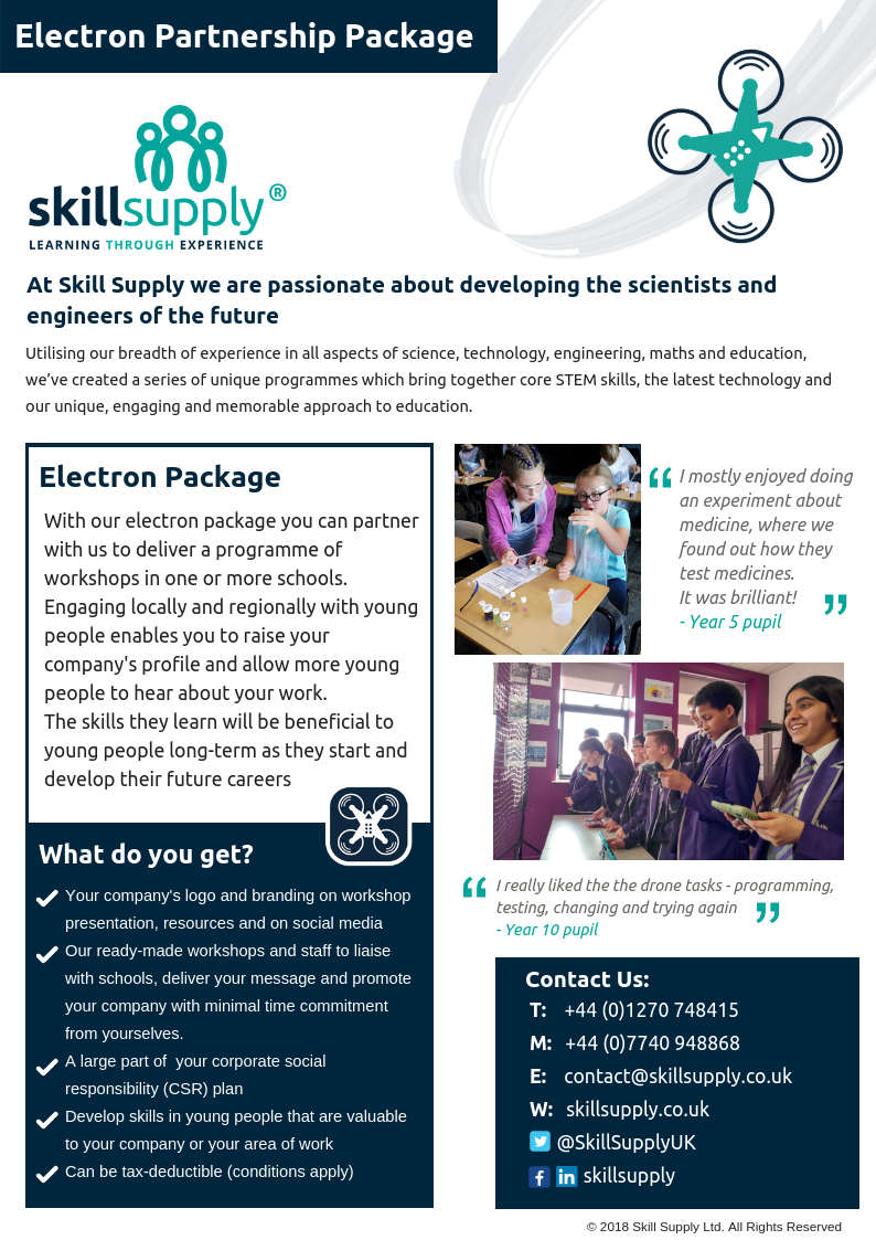 Support several workshops or programmes, in local schools or colleges developing skills in young people and widen your business' profile