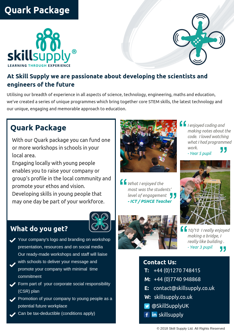 Support workshops in a school or college local to you developing young people and raising your business' profile locally