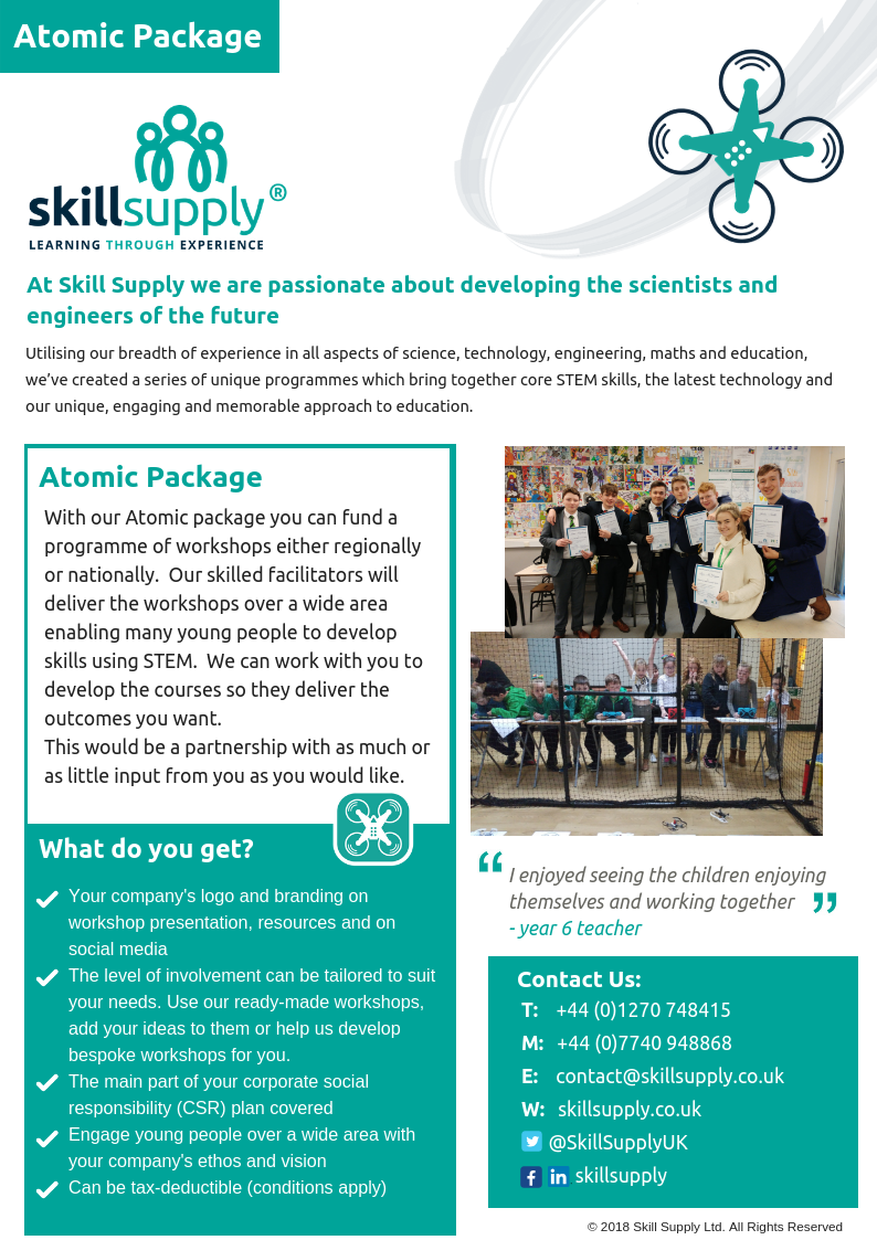Support a programme of workshops regionally and nationally, developing skills in many young people and promoting your company over a wide area